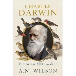 Charles Darwin - Victorian Mythmaker