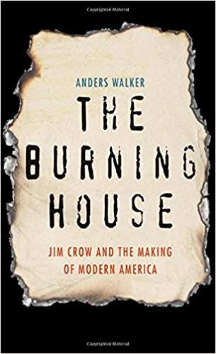 Burning House Jim Crow