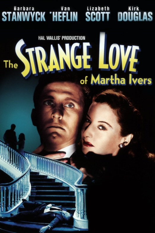 the stange love of martha ivers